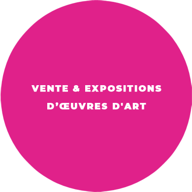 Vente & Expositions d'oeuvres d'art